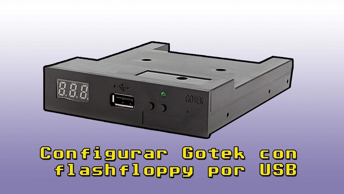 Cómo programar Gotek con FlashFloppy mediante USB 1