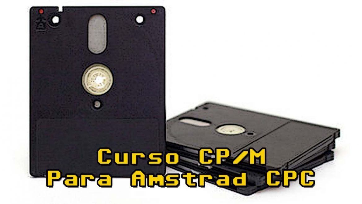 Photo of Curso CP/M para Amstrad CPC: Introducción