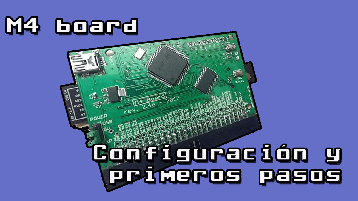 Photo of M4 Board Configuración y primeros pasos