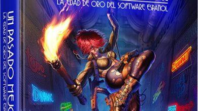 Un Pasado Mejor La Edad de Oro del software español 6