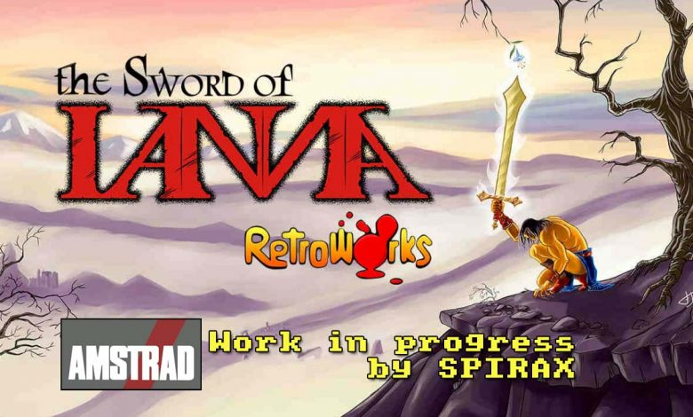 RetroWorks tiene listo The Sword Of IANNA para Amstrad CPC 3