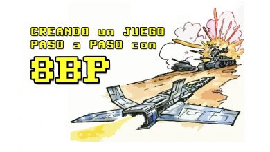 Photo of 8BP: CREANDO un JUEGO PASO a PASO