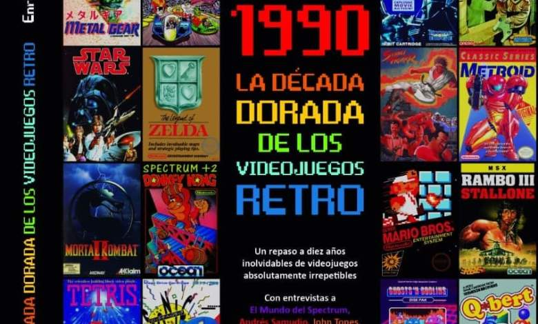 Enrique Segura Alcalde: 1980-1990 La Década Dorada de los Videojuegos Retro