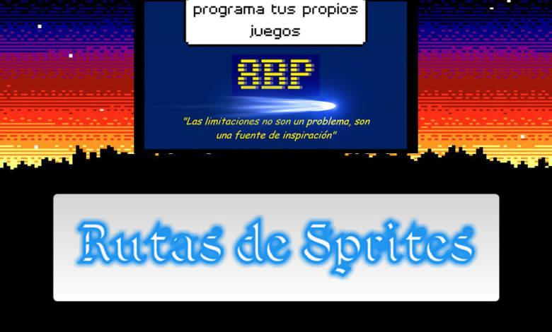 8BP: Rutas de sprites con lógicas masivas 1