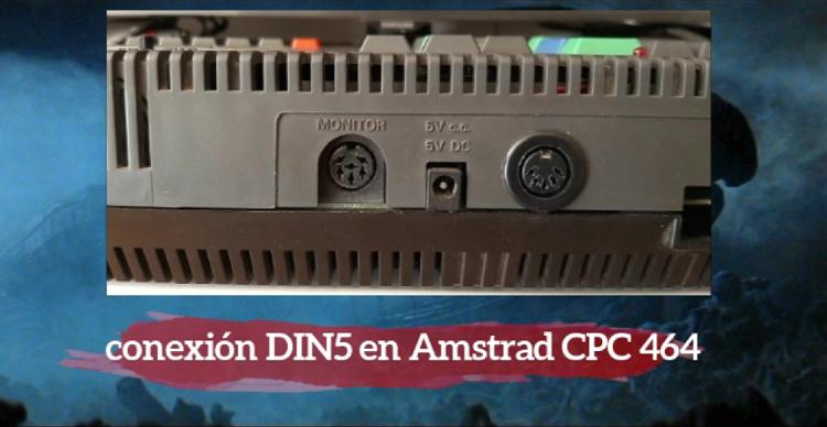 Añadir conexión DIN5 a Amstrad CPC 464 1