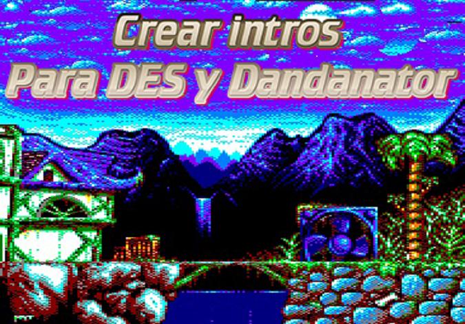 Como hacer juegos con intro para Dandanator CPC y DES 1