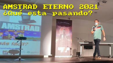Amstrad Eterno 2021 ¿Qué está pasando? 8