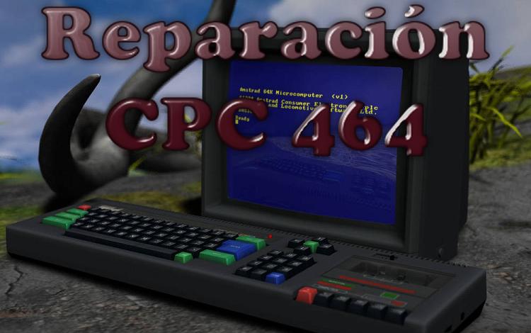 Reparación y puesta a punto de un Amstrad CPC 464 1